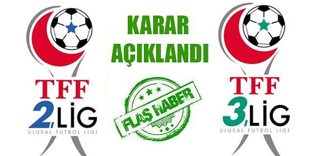 2.Lig ve 3.Lig'in kaderi belli oldu